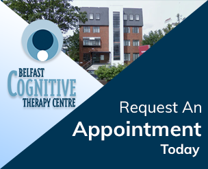 Get An Appointment - Our Client Therapy Services Belfast Cognitive Therapy